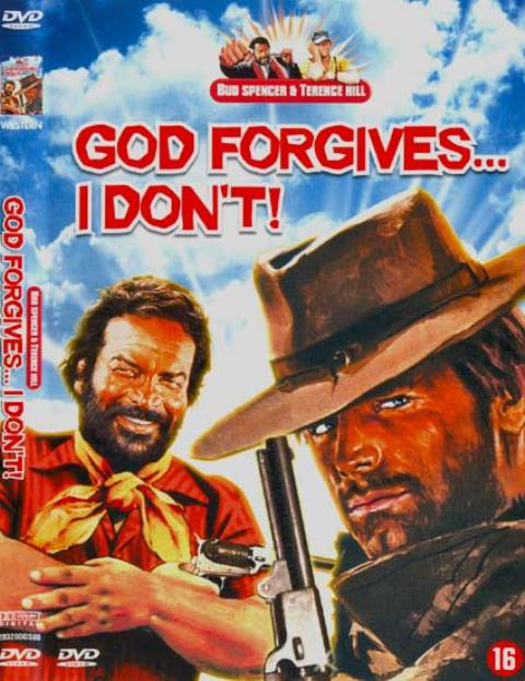 God Forgives… I Don't / Dio Perdona… Io No!  / Бог Прощава… Аз Не (1967)