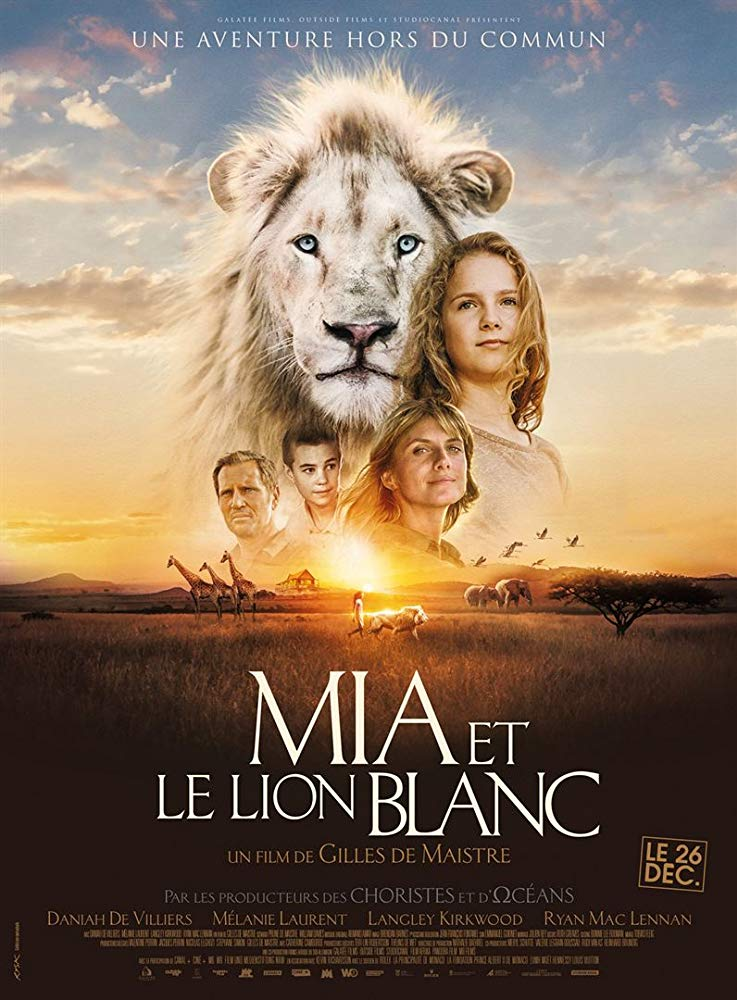 Mia and the White Lio / Mia et le lion blanc / Миа и белият лъв (2018)