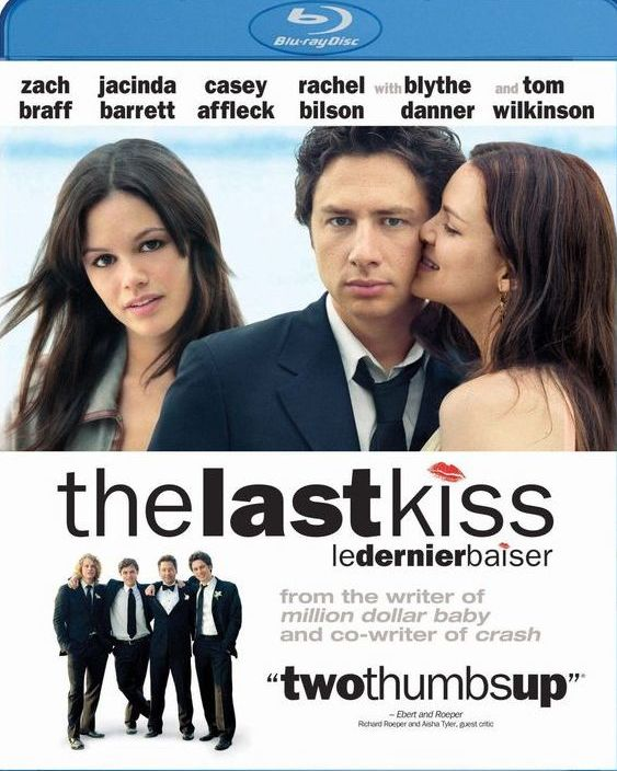 The Last Kiss / Последната целувка (2006)